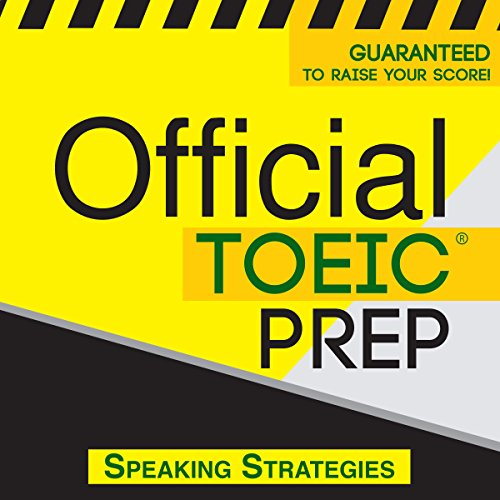 Couverture de Official TOEIC Prep - Speaking Strategies
