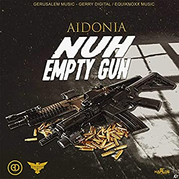 Nuh Empty Gun