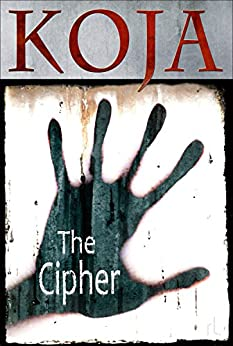 The Cipher by [Kathe Koja]
