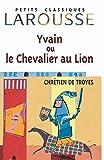 Yvain, le Chevalier au lion - Larousse - 03/05/1999
