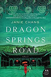 Dragon Springs Road by Janie Chang book cover