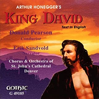 Le Roi David (King David): Part III: Psalm: Behold, in Evil I Was Born (Chorus)
