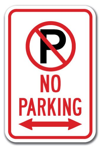 "No Parking with ''p'' No Parking Symbol & Double Arrow Sign 12"" X 18"" Heavy Gauge Aluminum Signs"