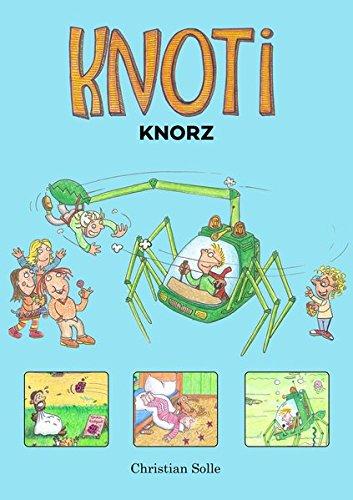 Knoti Knorz: Stets zu Diensten!