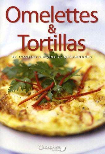Omelettes et tortillas