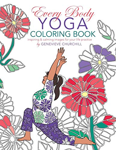 Every Body Yoga: Adult Coloring Book