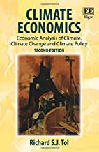 Climate Economics: Economic Analysis of Climate, Climate Change and Climate Policy, Second Edition