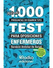 Más de 1.000 preguntas de examen tipo TEST para oposiciones. Enfermeros. Servicio Andaluz de Salud