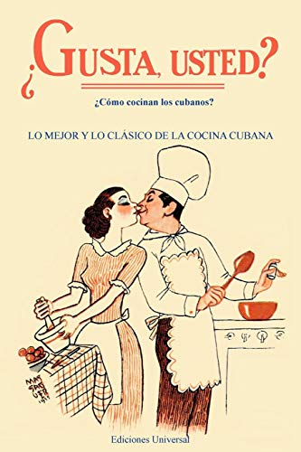 GUSTA USTED ¿Cómo cocinan los cubanos? (Coleccion Aprender)