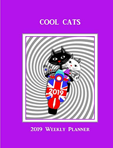 Cool Cats: 2019 Weekly Planner
