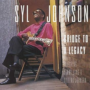 Bridge to a Legacy (feat. Jonny Lang & Syleena Johnson)