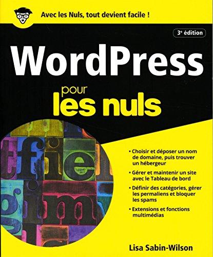 WordPress pour les Nuls, grand format,...