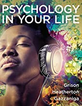 Psychology in Your Life by Sarah Grison (2015-03-30)