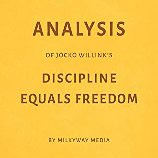 Analysis of Jocko Willink's Discipline Equals Freedom audiobook cover art