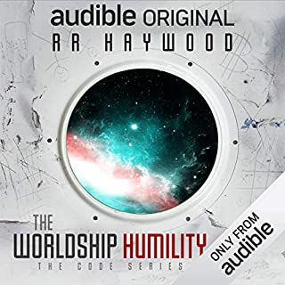 The Worldship Humility                   Written by:                                                                                                                                 R. R. Haywood                               Narrated by:                                                                                                                                 Colin Morgan                      Length: 13 hrs and 58 mins     53 ratings     Overall 4.5