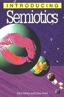 Introducing Semiotics (Introducing (Icon Books))