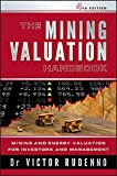 The Mining Valuation Handbook 4e: Mining and Energy Valuation for Investors and Management (English Edition)