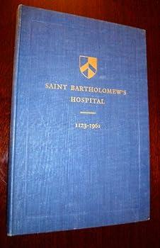 Hardcover Saint Bartholomew's Hospital 1123-1961 Book