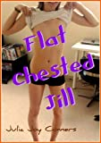 Flat-Chested Jill - All Bare Naked!