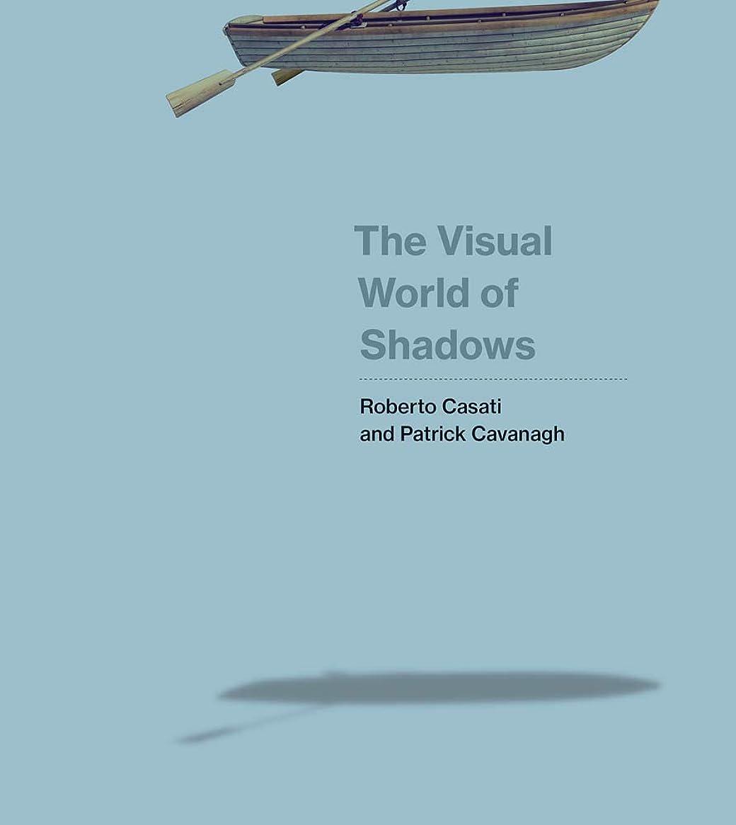 パワー体操時間The Visual World of Shadows (The MIT Press) (English Edition)