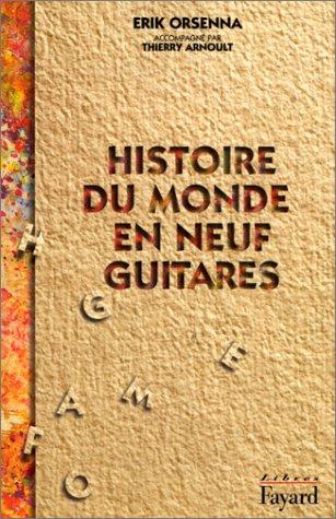 bon comparatif Histoire mondiale de neuf guitares un avis de 2021