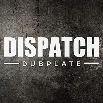 Dispatch Dubplate 017