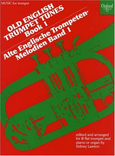 Old English Trumpet Tunes: Book 1 (Oxford Music for Trumpet)
