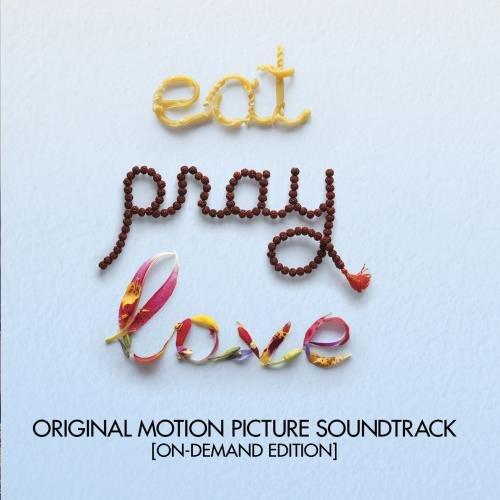 Eat Pray Love (Original Motion Picture Soundtrack)