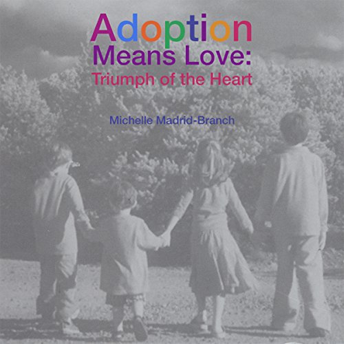 Adoption Means Love audiobook cover art