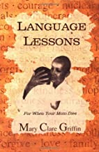 Language Lessons (For When Your Mom Dies)