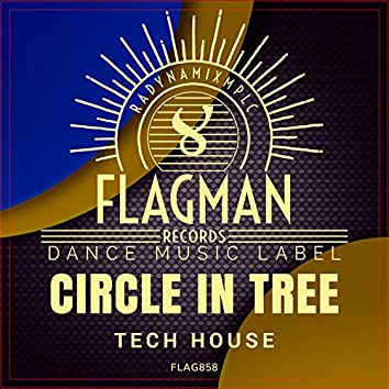 Circle In Tree Tech House