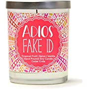 Adios Fake ID Tropical Fruit, Spice, Vanilla Luxury Scented Soy Candles 10 Oz. Jar Candle Made in The USA Decorative Aromatherapy 21st Birthday Gifts for Her 21st Birthday Candles