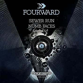 Sewer Run / Numb Faces