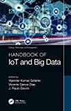 Handbook of IoT and Big Data (Science, Technology, and Management) (English Edition)