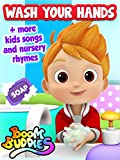Wash Your Hands + More Kids Songs and Nursery Rhymes by Boom Buddies