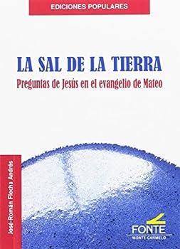 Paperback La Sal de la Tierra: Preguntas de Jesús en el evangelio de Mateo (Spanish Edition) [Spanish] Book