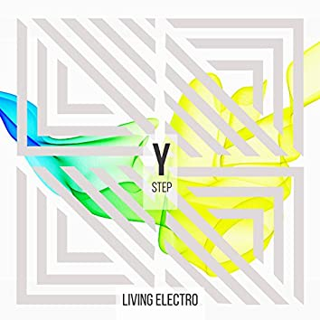 Living Electro - Step Y