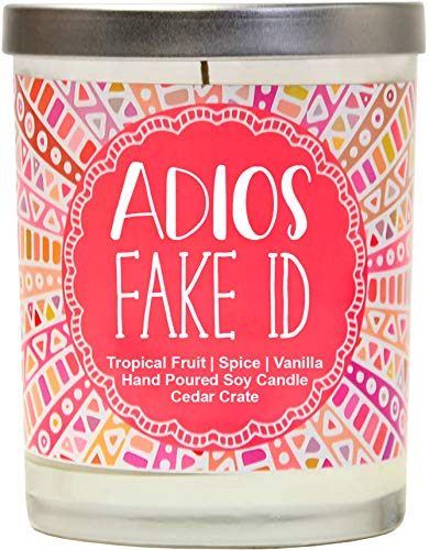 Adios Fake ID Tropical Fruit, Spice, Vanilla Luxury Scented Soy Candles 10 Oz. Jar Candle Made in The USA Decorative Aromatherapy 21st Birthday Gifts for Women 21st Birthday Candles