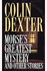Morse's Greatest Mystery and Other Stories (Inspector Morse) (English Edition) Formato Kindle