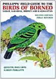 Buy Phillipps' Field Guide to the Birds of Borneo from Amazon