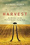 Image of Harvest: An Adventure into the Heart of America's Family Farms
