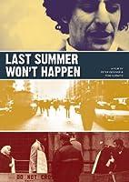 Last Summer Won't Happen [DVD] [Import]