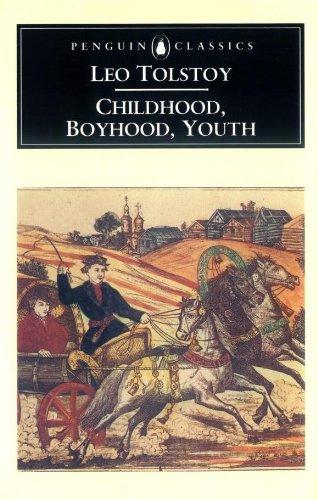 Childhood, Boyhood, Youth (Classics)