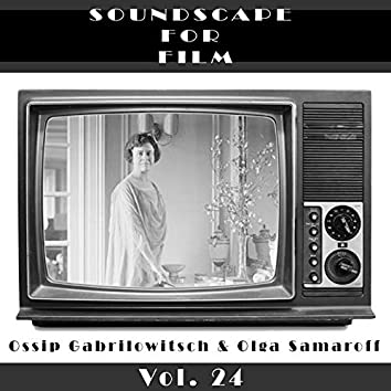 Classical SoundScapes For Film Vol, 24: Ossip Gabrilowitsch & Olga Samaroff