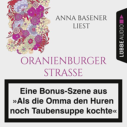 "Anna Basener liest ""Oranienburger Straße"" audiobook cover art"