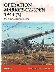Operation Market-Garden 1944 2: The British Airborne Missions