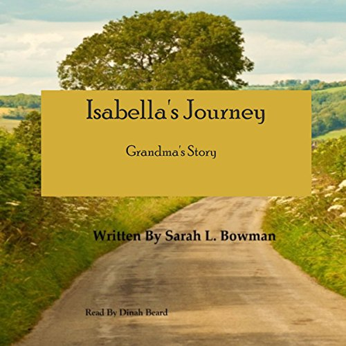 Isabella's Journey Grandma's Story audiobook cover art