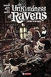 An unkindness of ravens. La vendetta dei corvi