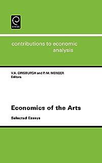 Economics of the Arts: Selected Essays