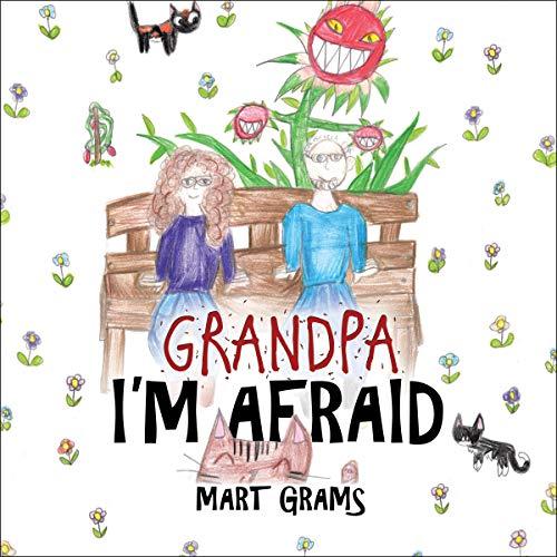 Grandpa, I'm Afraid cover art